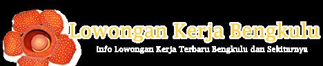 Loker Bengkulu Terbaru 2014