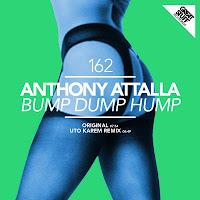 Anthony Attala Bump Dump Hump Great Stuff