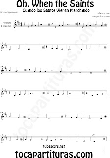 Partitura de Oh When the Saints para Trompeta y Fliscorno La Marcha de los Santos Sheet Music for Trumpet and Flugelhorn Music Scores Cuando los Santos Vienen Marchando