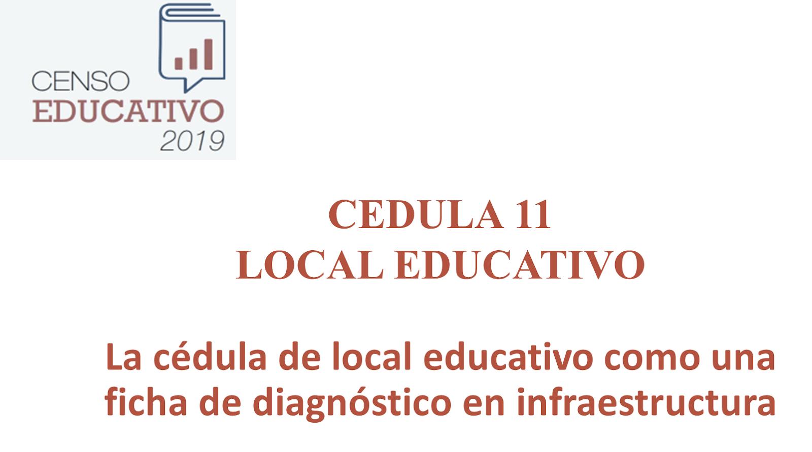 CENSO EDUCATIVO 2019 LOCAL EDUCATIVO