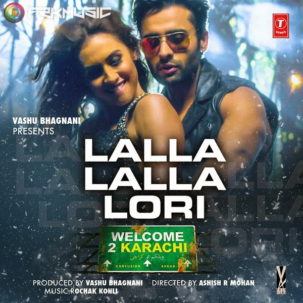 Lalla Lalla Lori Daru Ki Katori MP3 Songs iTunes m4a 320Kbps Full Album Movie Songs 320Kbps Lala lala lori daru ki katori welcome to karachi song