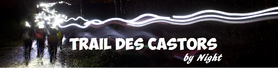 Trail des Castors by Night