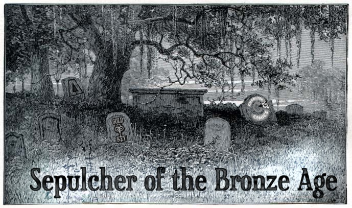 Sepulcher of the Bronze Age