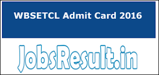 WBSETCL Admit Card 2016