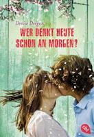 http://www.randomhouse.de/Taschenbuch/Wer-denkt-heute-schon-an-morgen/Denise-Deegan/e453089.rhd