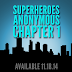 SUPERHEROES ANONYMOUS: CHAPTER ONE