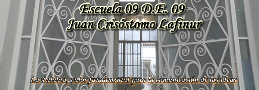 Escuela 09 D.E. 09 Juan Crisóstomo Lafinur