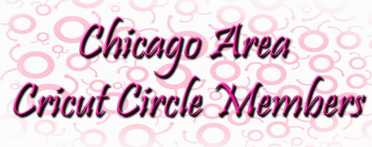 .Chicago Area Cricut Circle Members