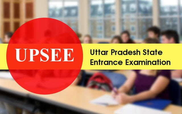 UPSEE 2015 Admit Card : Uttar Pradesh State Entrance Exam