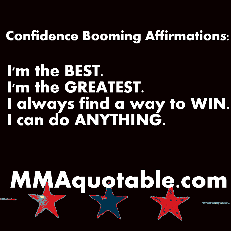 Confidence Quotes Sales: Motivational Quotes With Pictures (many MMA & UFC