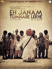 Watch Eh Janam Tumhare Lekhe (2015) DVDRip Punjabi Hindi Full Movie Watch Online Free Download
