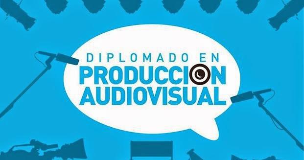 Diplomado en producción audiovisual