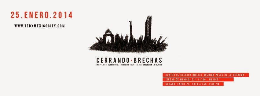 TEDx Mexico City 2014 Cerrando brechas