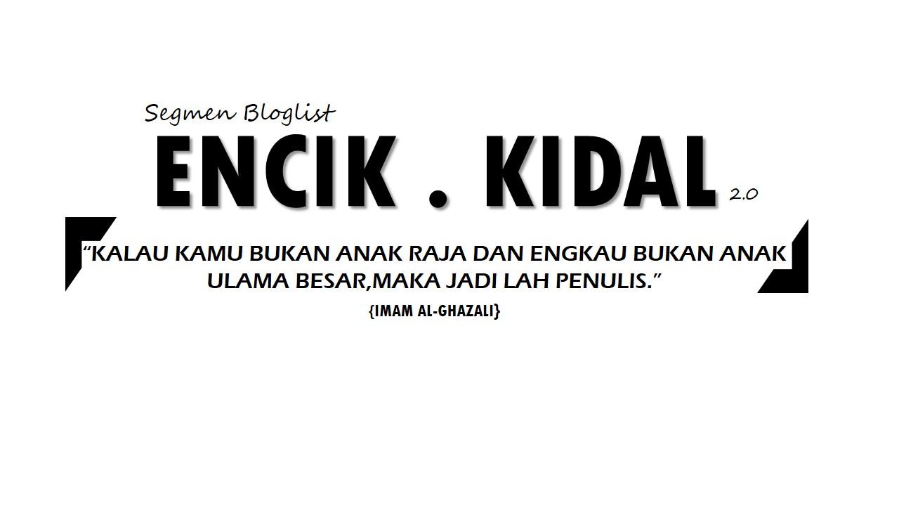 Segmen Bloglist Encik Kidal 2.0