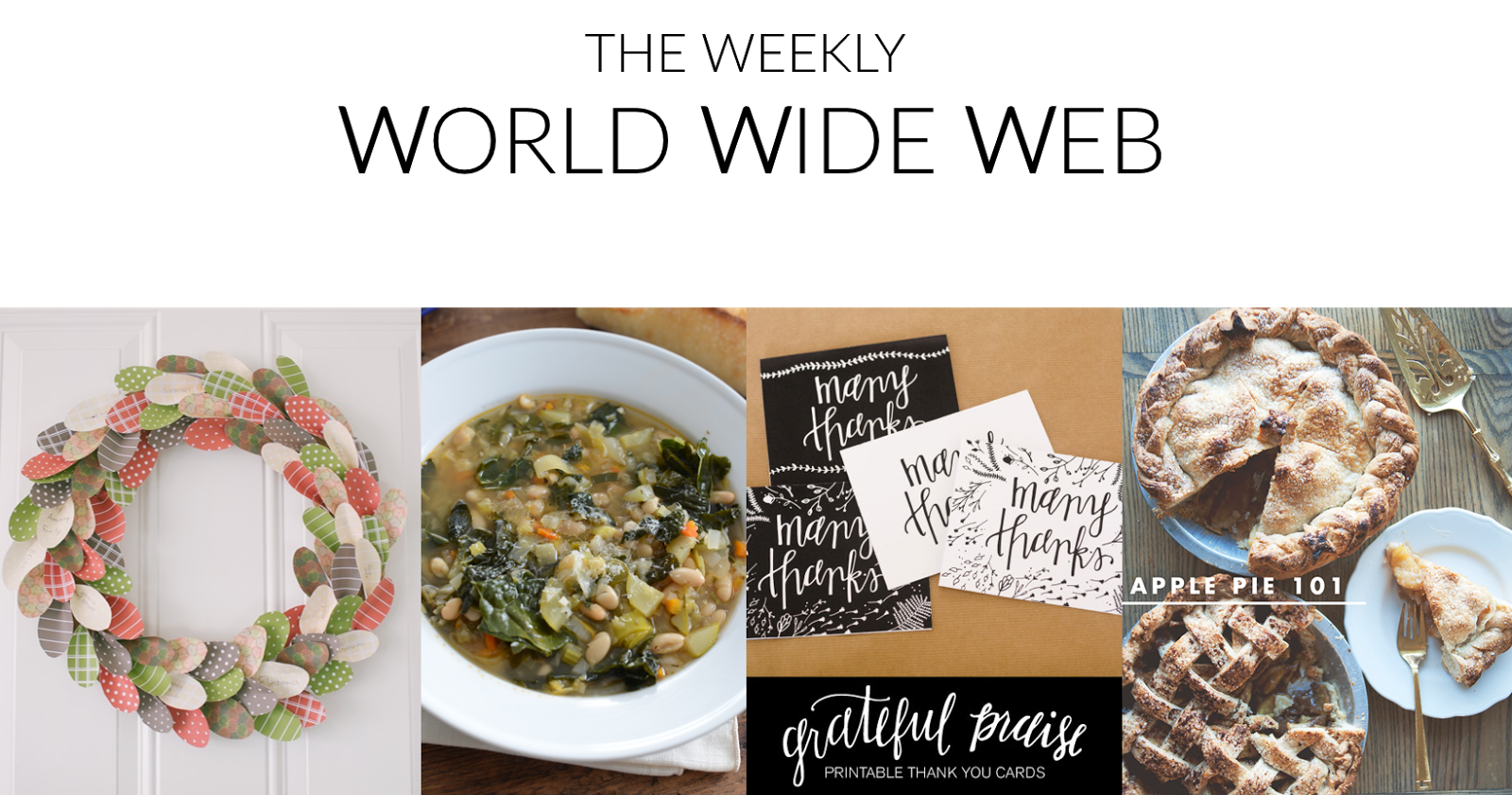 Peachy Keen Blog: The Weekly World Wide Web. Thanksgiving decor, winter soups, and pie!