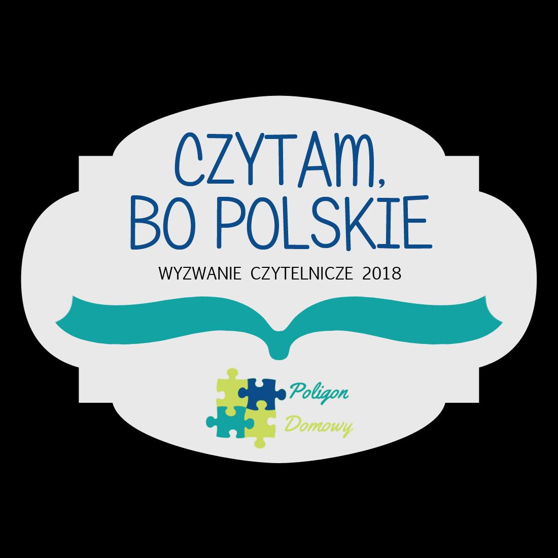 """Wyzwanie """"Czytam, bo polskie"""""""