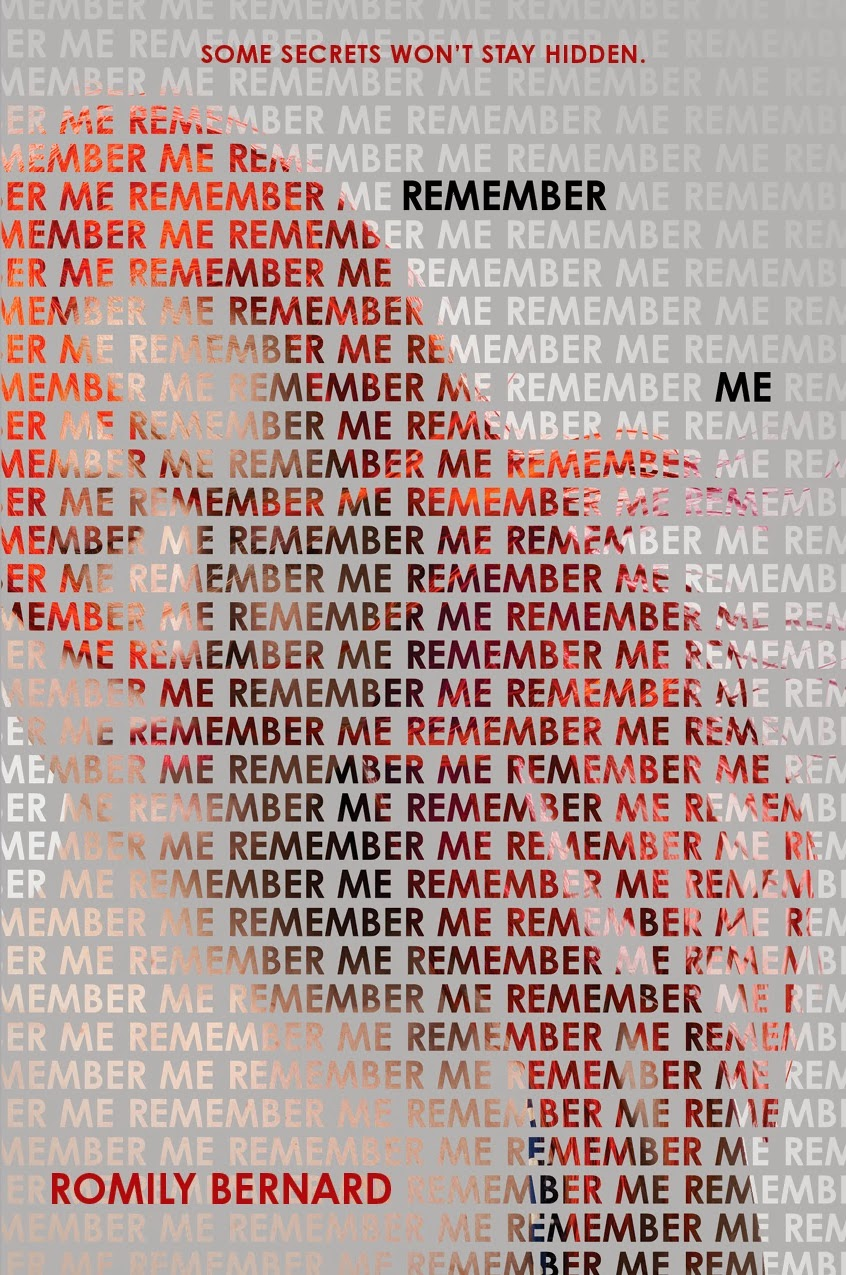 Remember Me by Romily Bernard - See more cover reveals on EpicReads.com!
