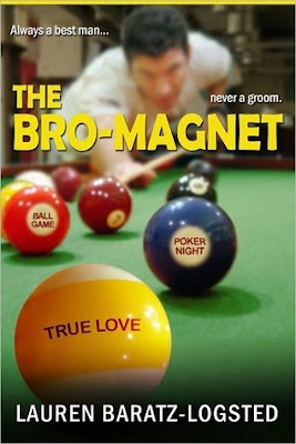 Book cover of The Bro-Magnet by Lauren Baratz-Logsted