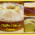 CHIFFON CAKE SOFFICISSIMO AL LIMONE  - CON E SENZA BIMBY