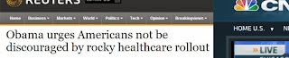 "screen shot image of the Reuters headline of their article ""Obama urges Americans not be discouraged by rocky healthcare rollout"""
