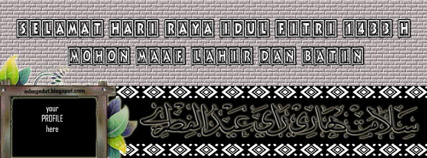 Sampul Facebook Unik Idul Fitri Sampul FB Idul Fitri 2012 Unik Sampul ...