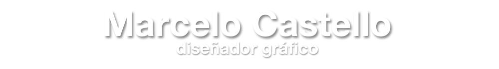 Marcelo Castello, Diseñador Gráfico