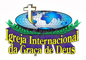 IGREJA INTERNACIONAL DA GRAÇA DE DEUS  Nosso endereço:  Av. JK Qd 38, Lote 05 - Jardim Brasília-Águ