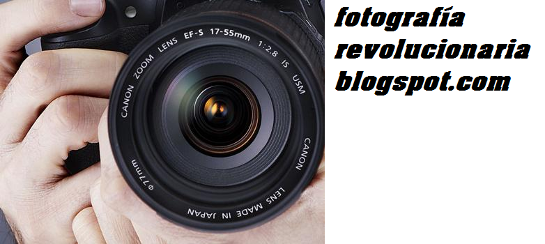 FOTOGRAFÍA REVOLUCIONARIA