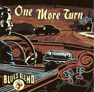 Blues Blend - One More Turn 2012