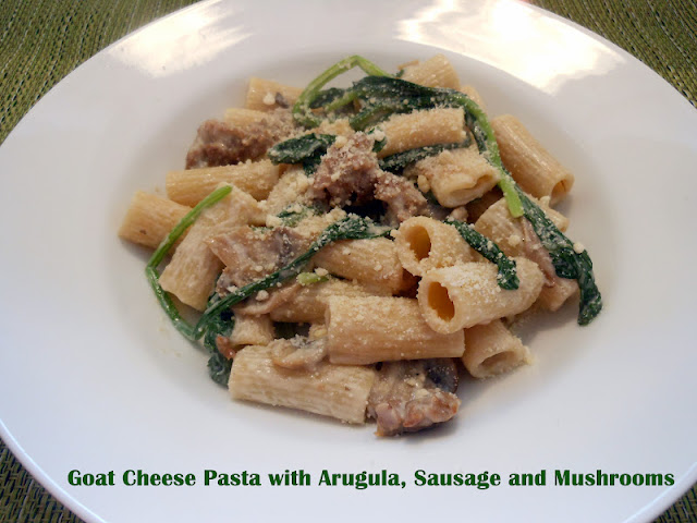 Flavors by Four: Goat Cheese Pasta with Arugula, Sausage and Mushrooms