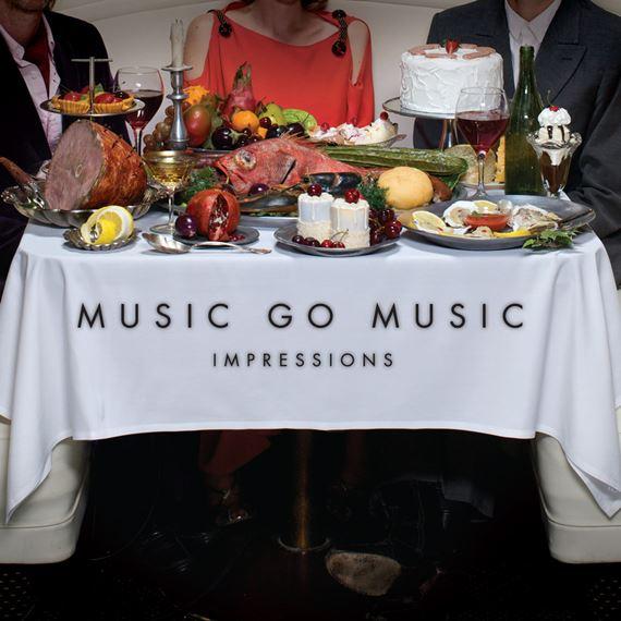 Music Go Music - Impressions