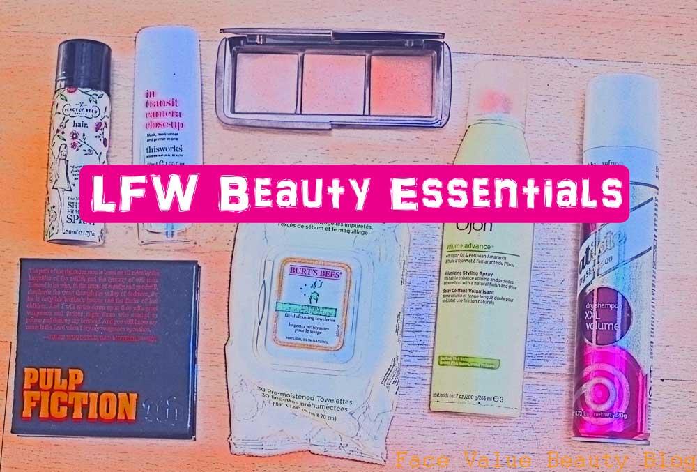 My London Fashion Week Beauty Essentials!