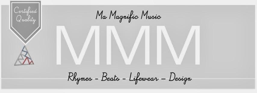 Ma Magnific Music
