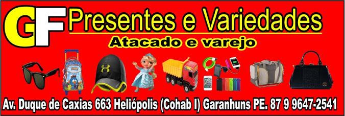 GF Presentes e Variedades Vendas em Atacado e Varejo.