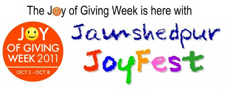 Joy of Giving Week: Jamshedpur JoyFest 2011