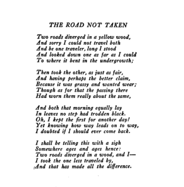 i took the road not traveled by essay The poem 'the road not taken' can easily be considered as one of the best short poems written by the robert frost taken into consideration the seemingly easy to understand but the inherent complex meaning of the poem.