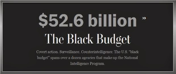 Wednesday, Sept 11, 2013 - [[[[[[[[[ The Untied States $$$52.6 Billion Black Budget ]]]]]]]]]