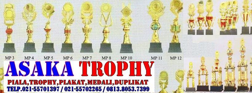 ASAKA TROPHY|Jual Piala|Plakat |Medali
