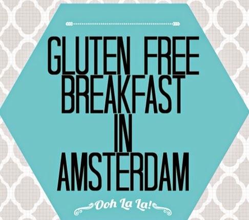 gluten free breakfast amsterdam