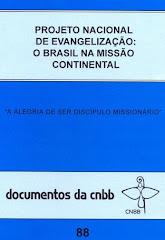 """Projeto Nacional de Evangelização: """"O Brasil na Missão Continental"""""""