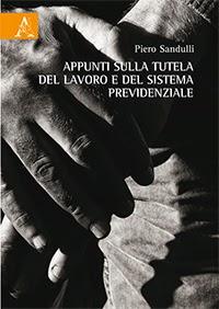 Appunti sulla tutela del lavoro e del sistema previdenziale