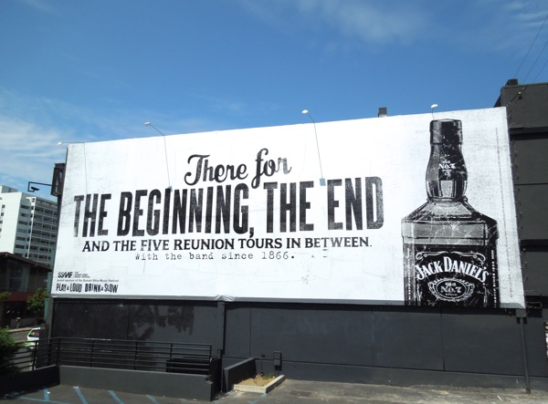 There for beginning end Jack Daniel's billboard