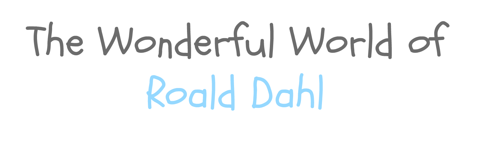 The Wonderful World of Dahl