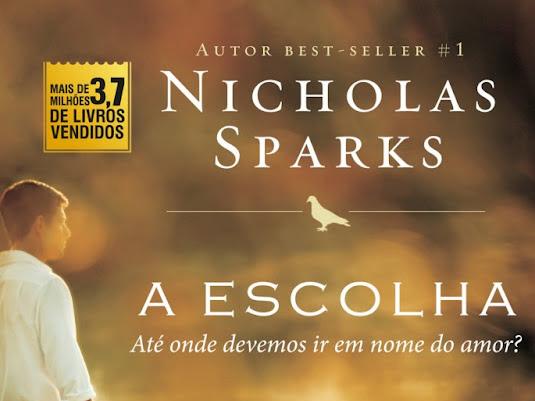 Resenha - A escolha - Nicholas Sparks