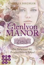 http://www.amazon.de/Glenlyon-Manor-Geheimnis-Princess-Helena-ebook/dp/B00J289IJA/ref=sr_1_5?ie=UTF8&qid=1397032744&sr=8-5&keywords=Gabriele+Diechler