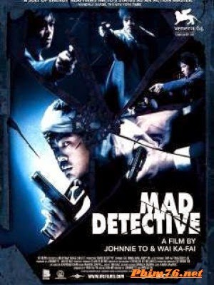 Thám Tử Khùng|| Mad Detective