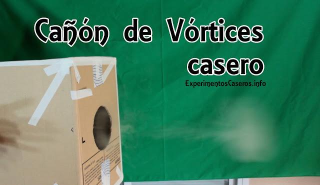 Cómo hacer un cañón de vórtices casero, experimentos caseros