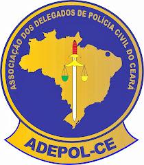 Associação dos Delegados de Polícia do Estado do Ceará  - ADEPOL - CE