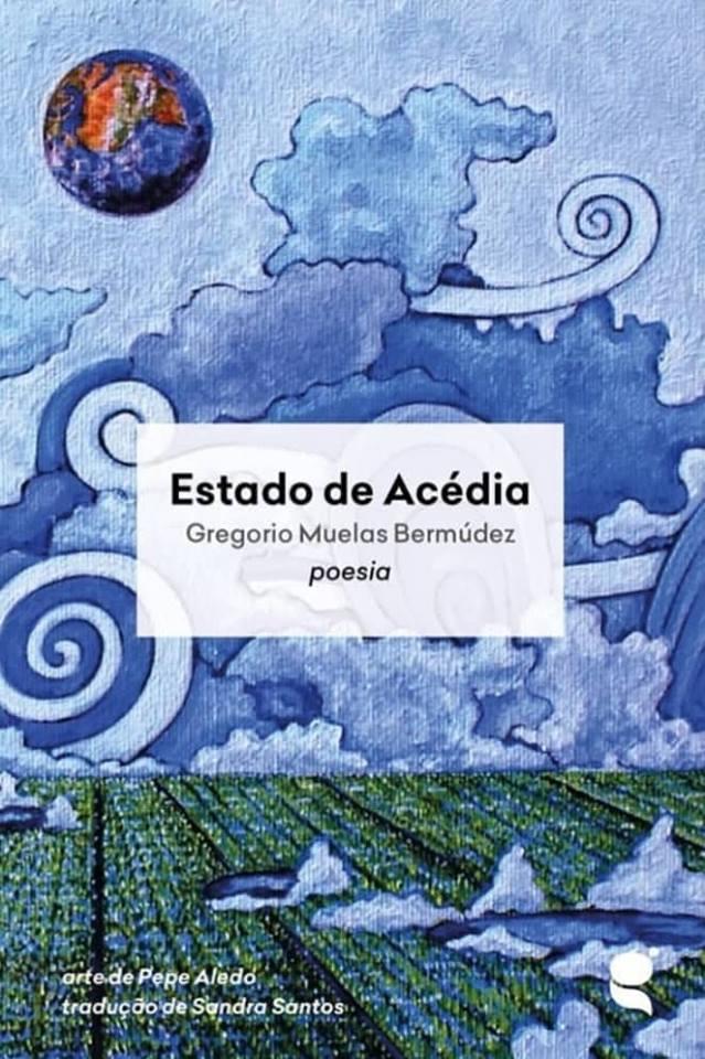 ESTADO DE ACEDIA. Gregorio Muelas Bermúdez