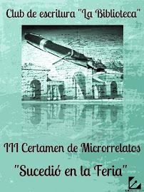 """III Certamen de microrrelatos """"Sucedió en la feria"""""""